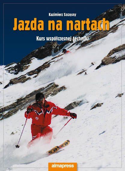 Jazda na nartach. Kurs współczesnej techniki  tylko w Narty Sklep Online