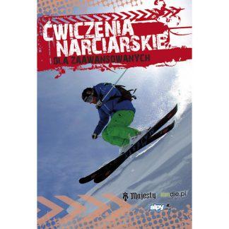 Ćwiczenia narciarskie dla średnio zaawansowanych i zaawansowanych  tylko w Narty Sklep Online