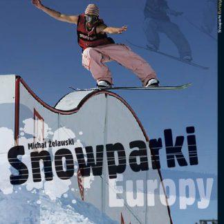 Książka Snowparki Europy  tylko w Narty Sklep Online
