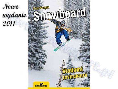 Snowboard. Śladami instruktora  tylko w Narty Sklep Online