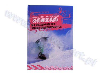 Książka Snowboard dla początkujących i średnio-zaawansowanych  tylko w Narty Sklep Online